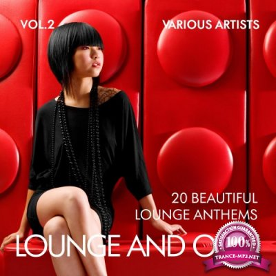Lounge And Only (20 Beautiful Lounge Anthems) Vol 2 (2016)
