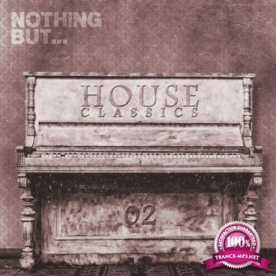 Nothing But... House Classics, Vol. 2 (2016)
