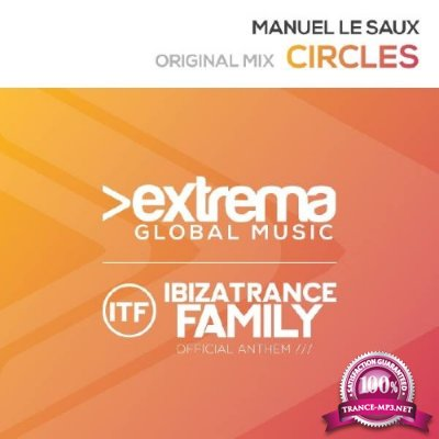 Manuel Le Saux - Circles (Official Ibiza Trance Family Anthem) (2016)