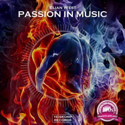 Elian West - Passion In Music (2016)
