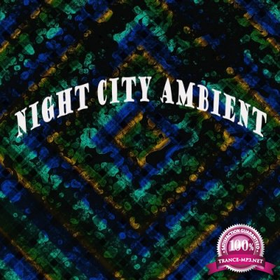 Night City Ambient (2016)