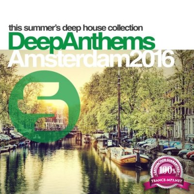 Sirup Deep Anthems Amsterdam 2016 (2016)