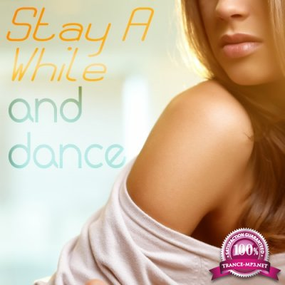 Stay a While and Dance (2016)