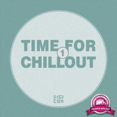 Time for Chillout, Vol. 1 (2016)