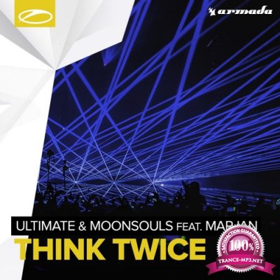 Ultimate & Moonsouls Feat. Marjan - Think Twice (2016)