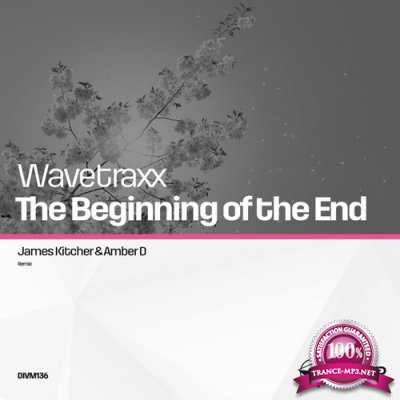 Wavetraxx - The Beginning of The End (2016)
