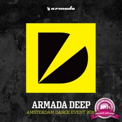 Armada Deep Amsterdam Dance Event 2016 (2016)