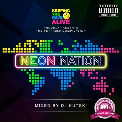 Keeping The Rave Alive Neon Nation (2016)