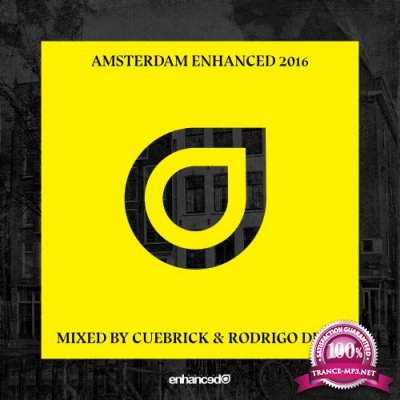 Amsterdam Enhanced 2016 (Mixed By Cuebrick & Rodrigo Deem) (2016)