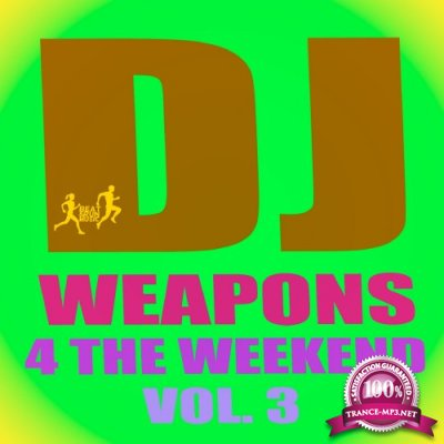 DJ Weapons 4 the Weekend, Vol. 3 (2016)