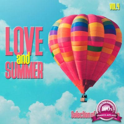 Love and Summer, Vol. 4 - Selection of Deep House (2016)