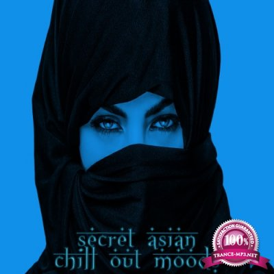 Secret Asian Chill Out Moods (2016)
