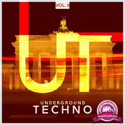 Underground Techno, Vol. 5 (2016)