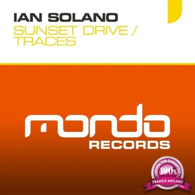 Ian Solano - Traces / Sunset Drive (2016)