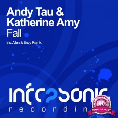 Andy Tau & KATHERINE AMY–Fall (Allen & Envy Remix) (2016)