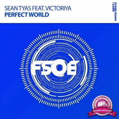 Sean Tyas feat. Victoriya - Perfect World (2016)