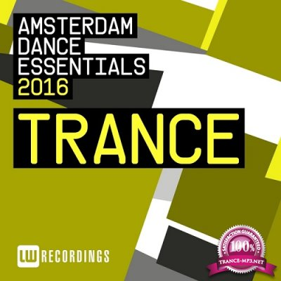 Amsterdam Dance Essentials 2016: Trance (2016)