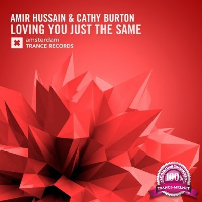 Amir Hussain & Cathy Burton - Loving You Just The Same (2016)