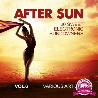After Sun, Vol. 6 (20 Sweet Electronic Sundowners) (2016)
