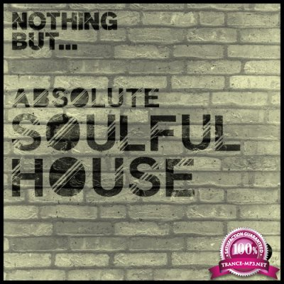 Nothing But... Soulful House, Vol. 2 (2016)