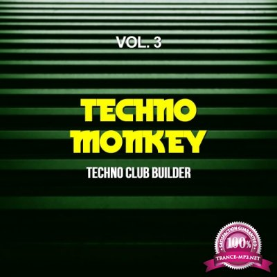 Techno Monkey, Vol. 3 (Techno Club Builder) (2016)