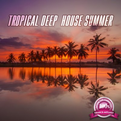 Tropical Deep House Summer (2016)