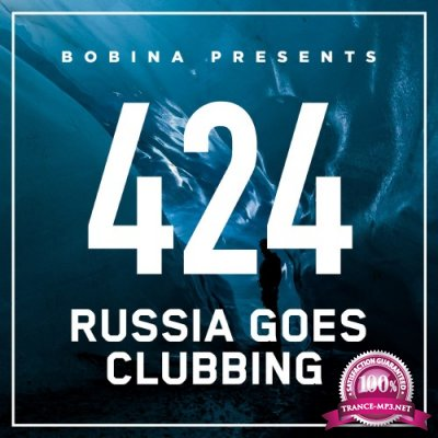Russia Goes Clubbing with Bobina 424 (2016-11-26)