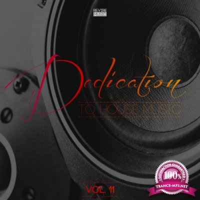 Dedication to House Music, Vol. 11 (2016)