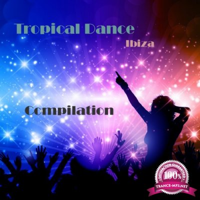 Tropical Dance Ibiza Compilation (2016)