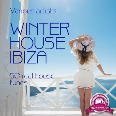 Winter House Ibiza (50 Real House Tunes) (2016)