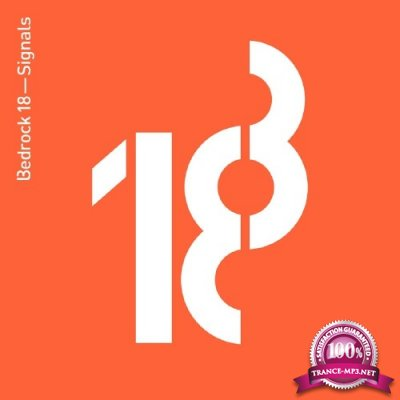 Bedrock 18-Signals (Compiled by John Digweed) (2016)