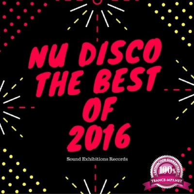 Nu Disco The Best Of 2016 (2016)