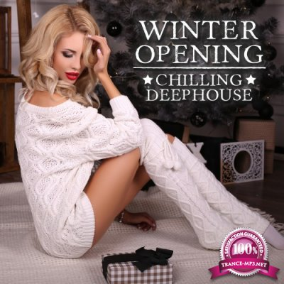 Winter Opening Chilling Deep House (2016)