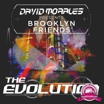 Brooklyn Friends - The Evolution (Presented by David Morales) (2016)