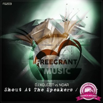 DJ Xquizit Vs. Noar - Shout At The Speakers / Lunar (2016)