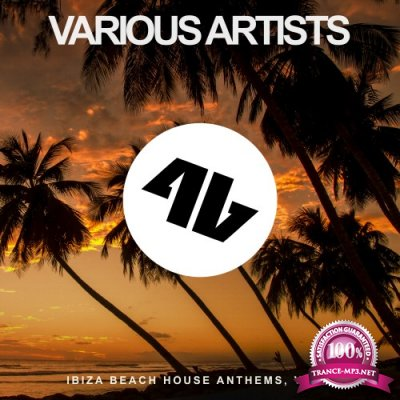 Ibiza Beach House Anthems, Vol. 5 (2016)