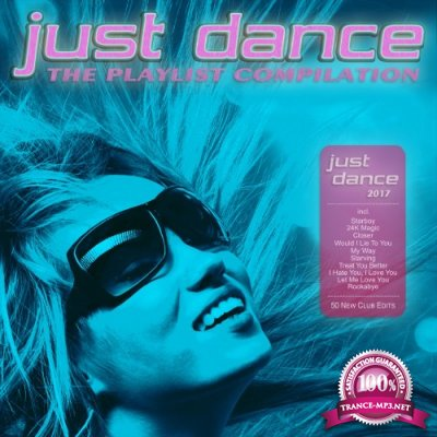 Just Dance 2017 - The Playlist Compilation (2016)