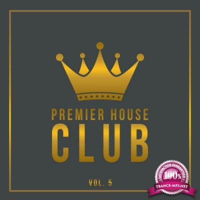Premier House Club, Vol. 5 (2016)