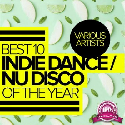 Best 10 Indie Dance-Nu Disco Of The Year (2017)