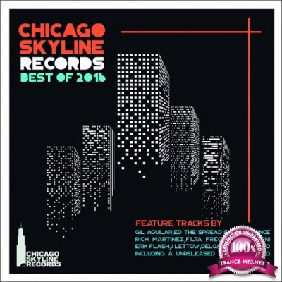 Chicago Skyline Records Best of 2016 (2017)