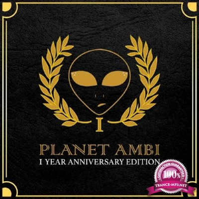 Planet Ambi 1 Year Anniversary Edition (2017)