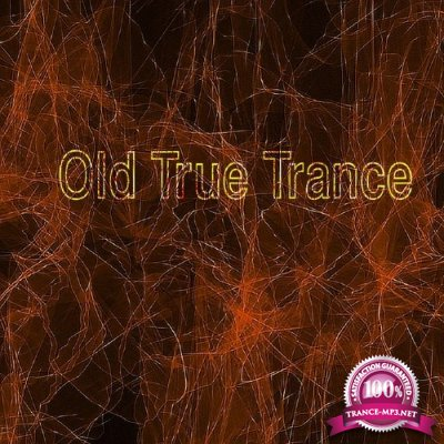 Old True Trance (2017)