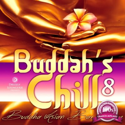 Buddah's Chill, Vol. 8 (Buddha Asian Bar Lounge) (2017)