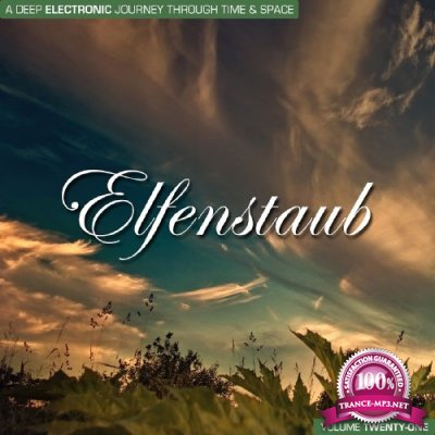 Elfenstaub Vol 21: A Deep Electronic Journey Through Time & Space (2017)