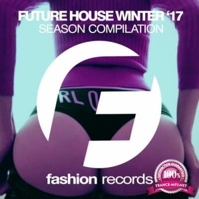 Future House Winter '17 (2017)