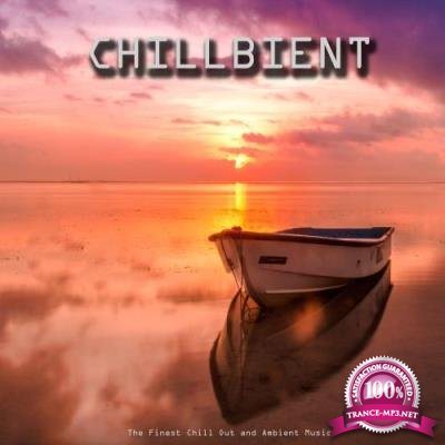 Chillbient (The Finest Chill Out and Ambient Music) (2017)