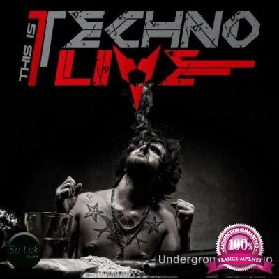 This Is Techno Live, Vol. 3 (2017)