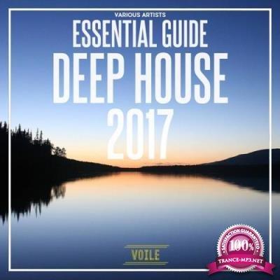 Essential Guide Deep House 2017 (2017)
