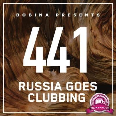 Bobina - Russia Goes Clubbing 441 (2017-03-25)