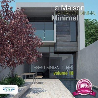 La Maison Minimal, Vol. 18 (2017)